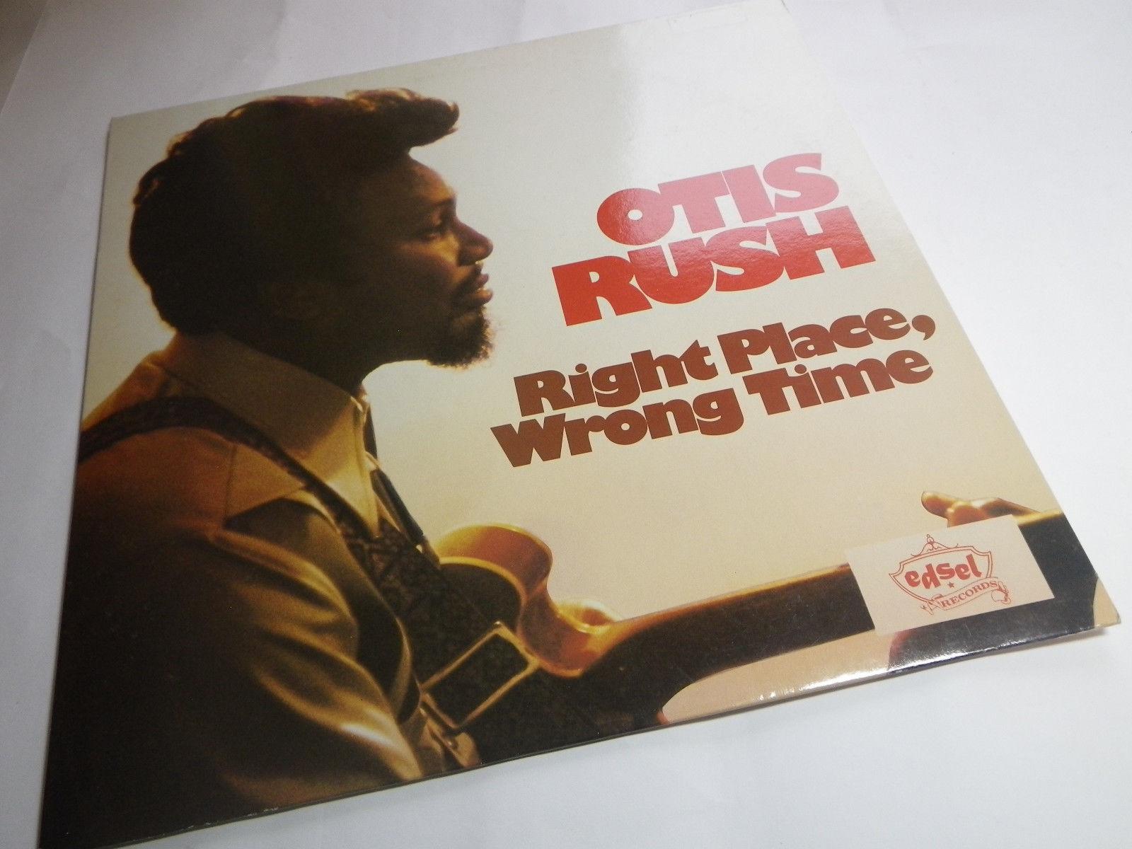 OTIS RUSH  RIGHT PLACE WRONG TIME   EDSEL 220